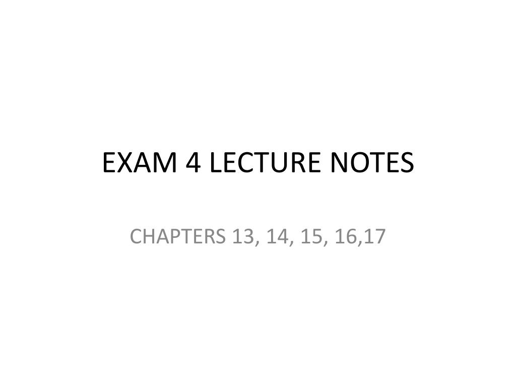 exam 4 lecture notes l.