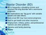 bipolar disorder bd