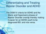 differentiating and treating bipolar disorder and adhd11