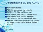differentiating bd and adhd