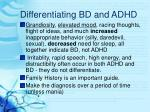 differentiating bd and adhd19