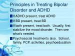 principles in treating bipolar disorder and adhd