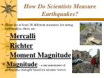 how do scientists measure earthquakes
