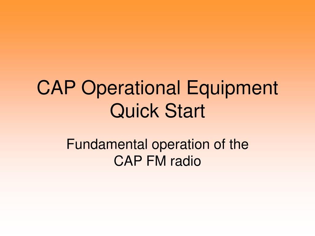 cap operational equipment quick start l.