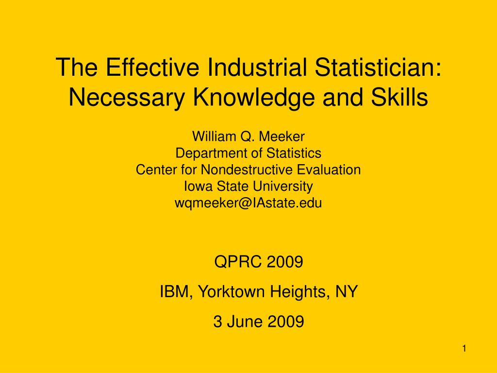 the effective industrial statistician necessary knowledge and skills l.