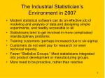 the industrial statistician s environment in 2007
