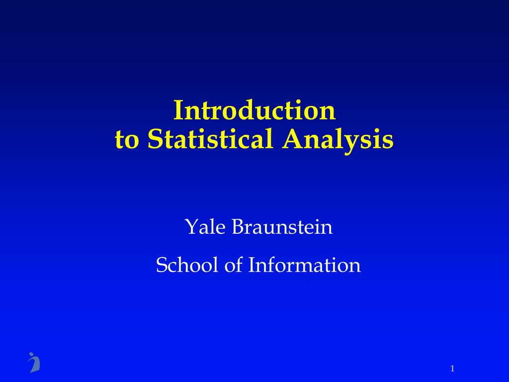 introduction to statistical analysis l.