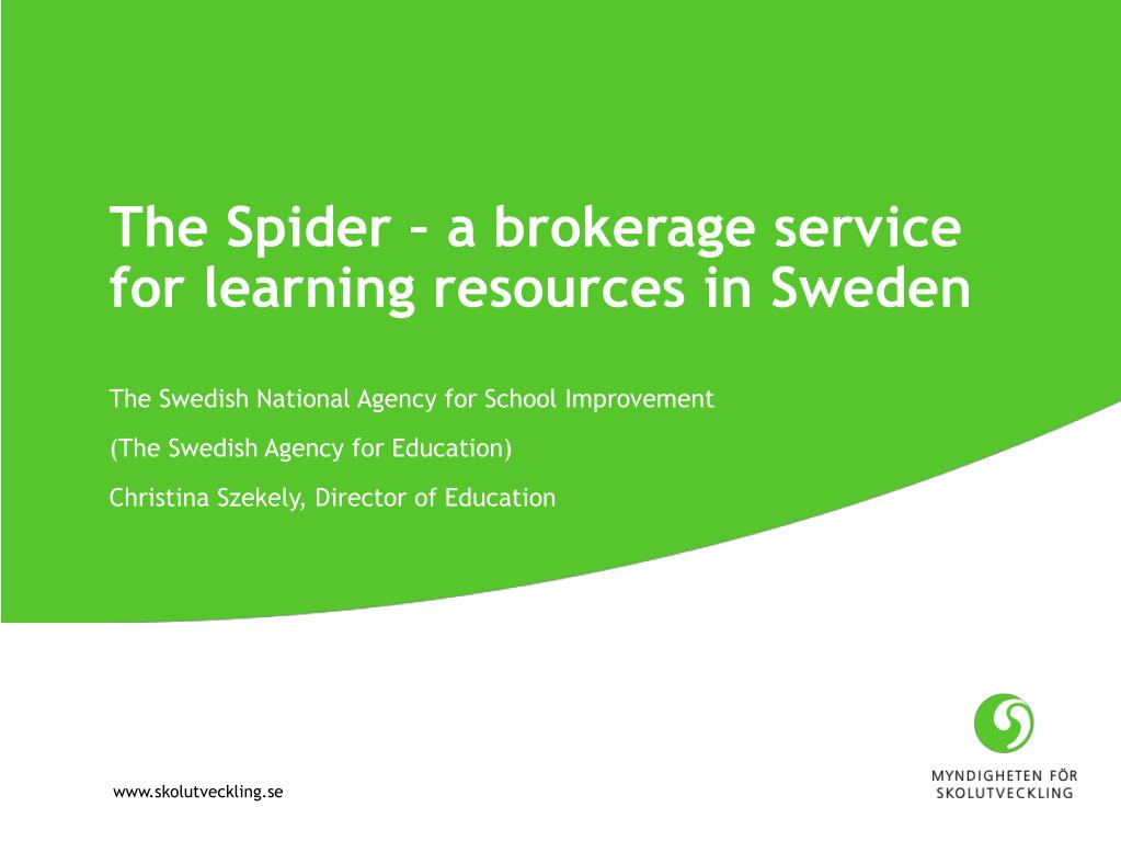 the spider a brokerage service for learning resources in sweden l.