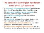 the spread of carolingian feudalism in the 9 th 10 th centuries