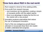 three facts about r d in the real world