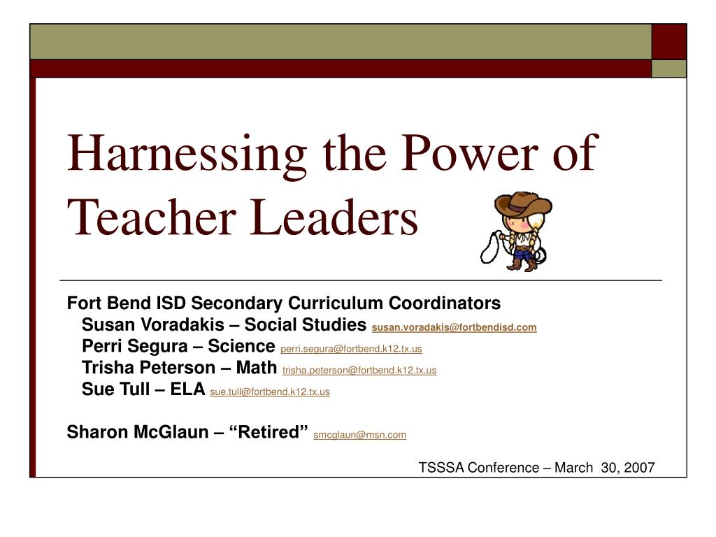 PPT - Harnessing the Power of Teacher Leaders PowerPoint