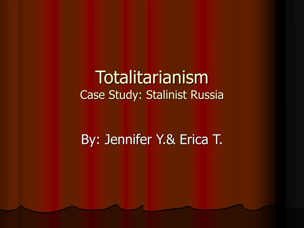 totalitarianism case study stalinist russia l.