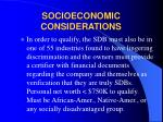 socioeconomic considerations8