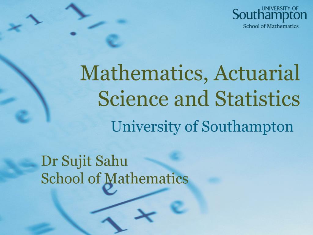 mathematics actuarial science and statistics l.