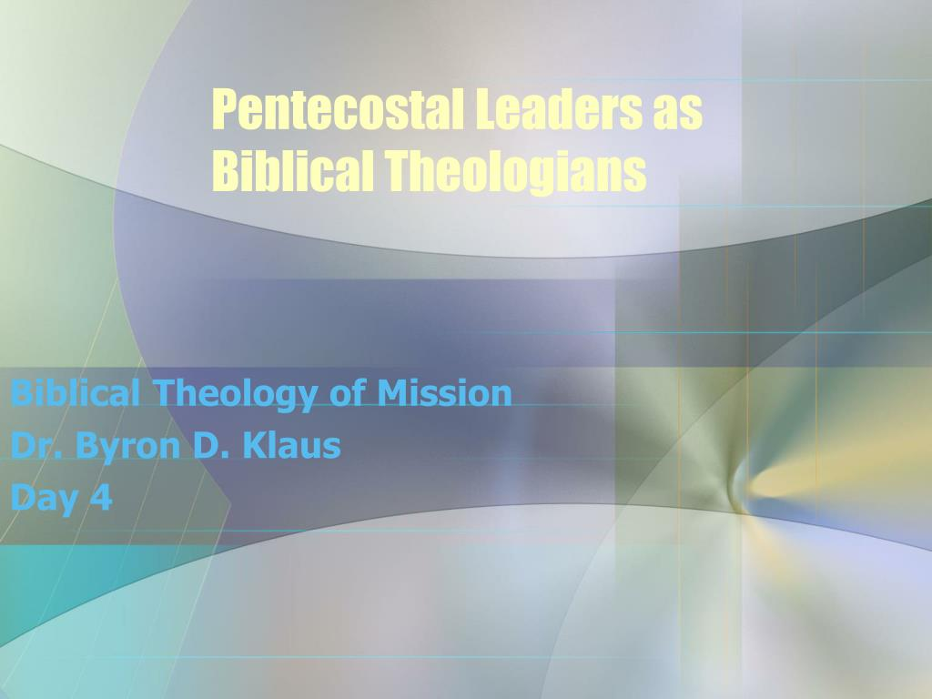 pentecostal leaders as biblical theologians l.