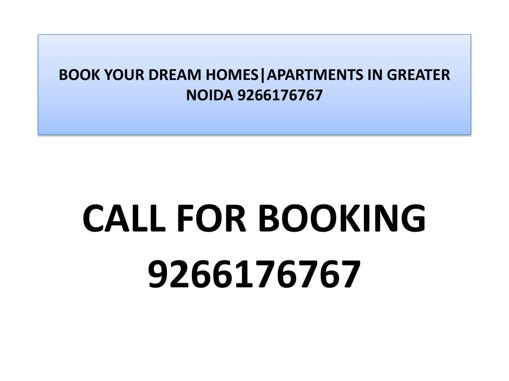 book your dream homes apartments in greater noida 9266176767 l.