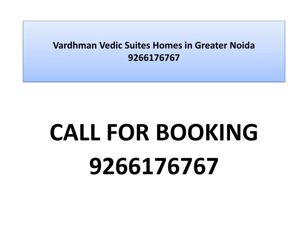 vardhman vedic suites homes in greater noida 9266176767 l.