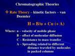 chromatographic theories14