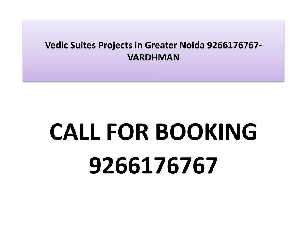 vedic suites projects in greater noida 9266176767 vardhman l.