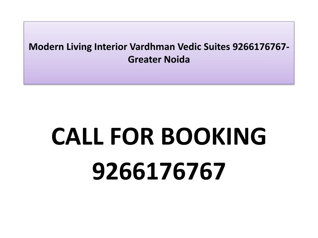 modern living interior vardhman vedic suites 9266176767 greater noida l.