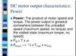 dc motor output characteristics power