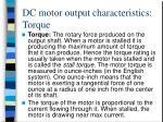 dc motor output characteristics torque