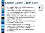 special gears clutch gear
