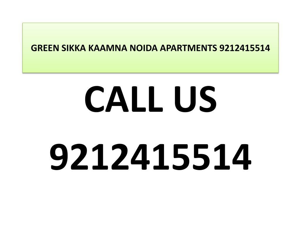 green sikka kaamna noida apartments 9212415514 l.