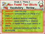 grade 2 theme 2 max found two sticks vocabulary review