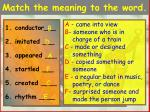 match the meaning to the word
