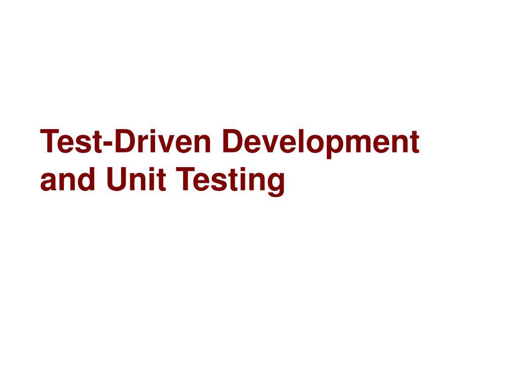 test driven development and unit testing l.