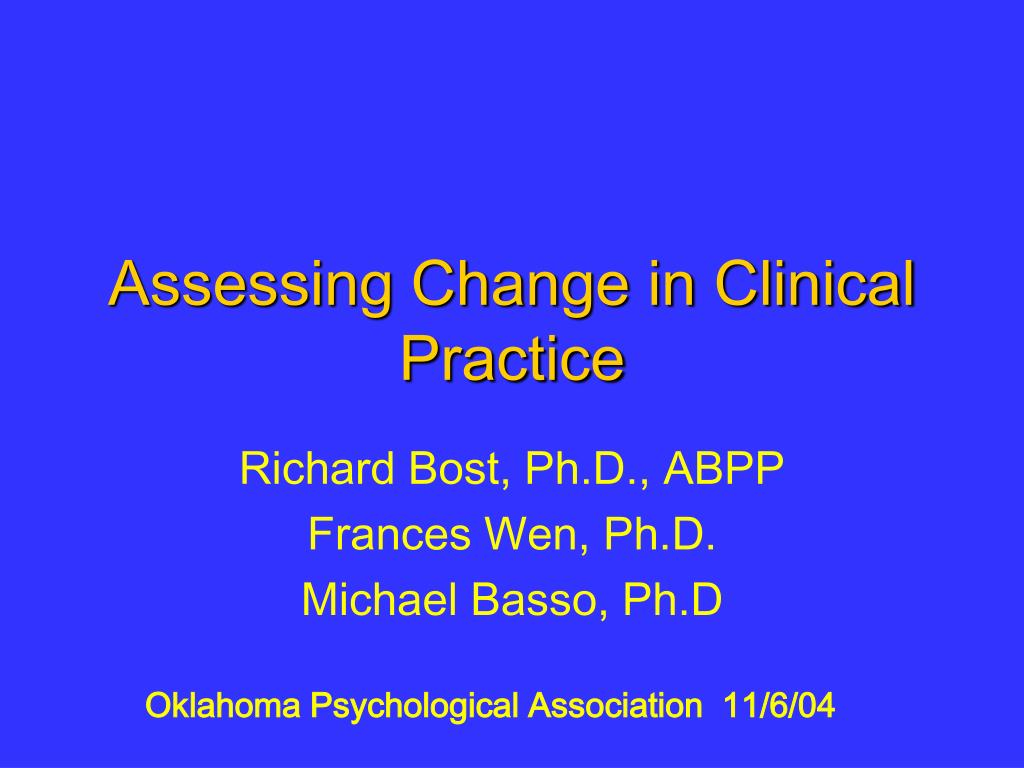 assessing change in clinical practice l.