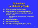 guidelines for selecting tests