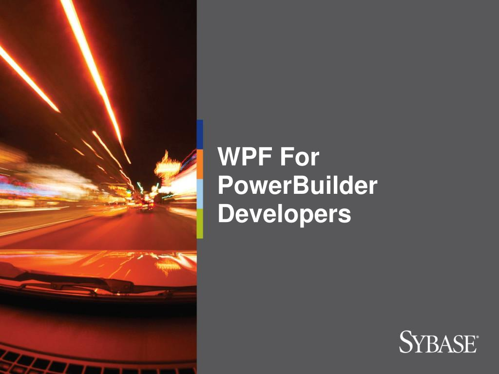 wpf for powerbuilder developers l.