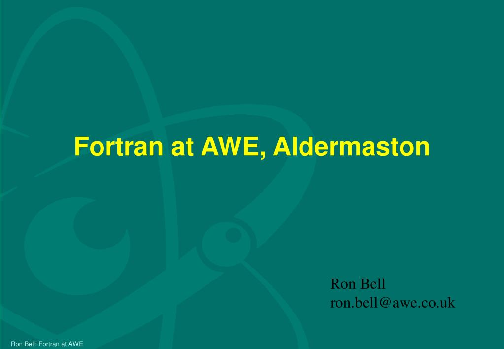 fortran at awe aldermaston l.