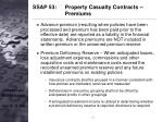 ssap 53 property casualty contracts premiums17