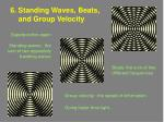 6 standing waves beats and group velocity