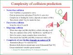 complexity of collision prediction