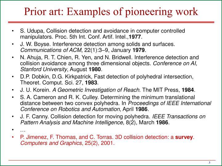Prior art examples of pioneering work