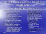 current applications and trends in health care clinical applications and systems