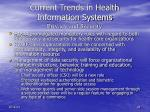 current trends in health information systems privacy and security