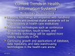 current trends in health information systems technology development