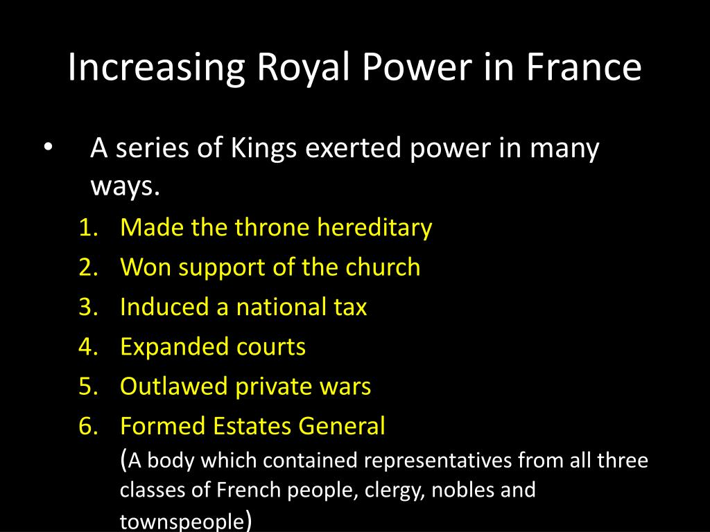 Increasing Royal Power in France