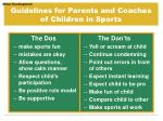 guidelines for parents and coaches of children in sports