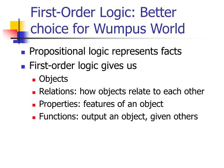 first order logic better choice for wumpus world n.