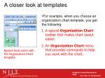 a closer look at templates32