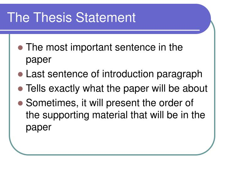 thesis statement is the last sentence