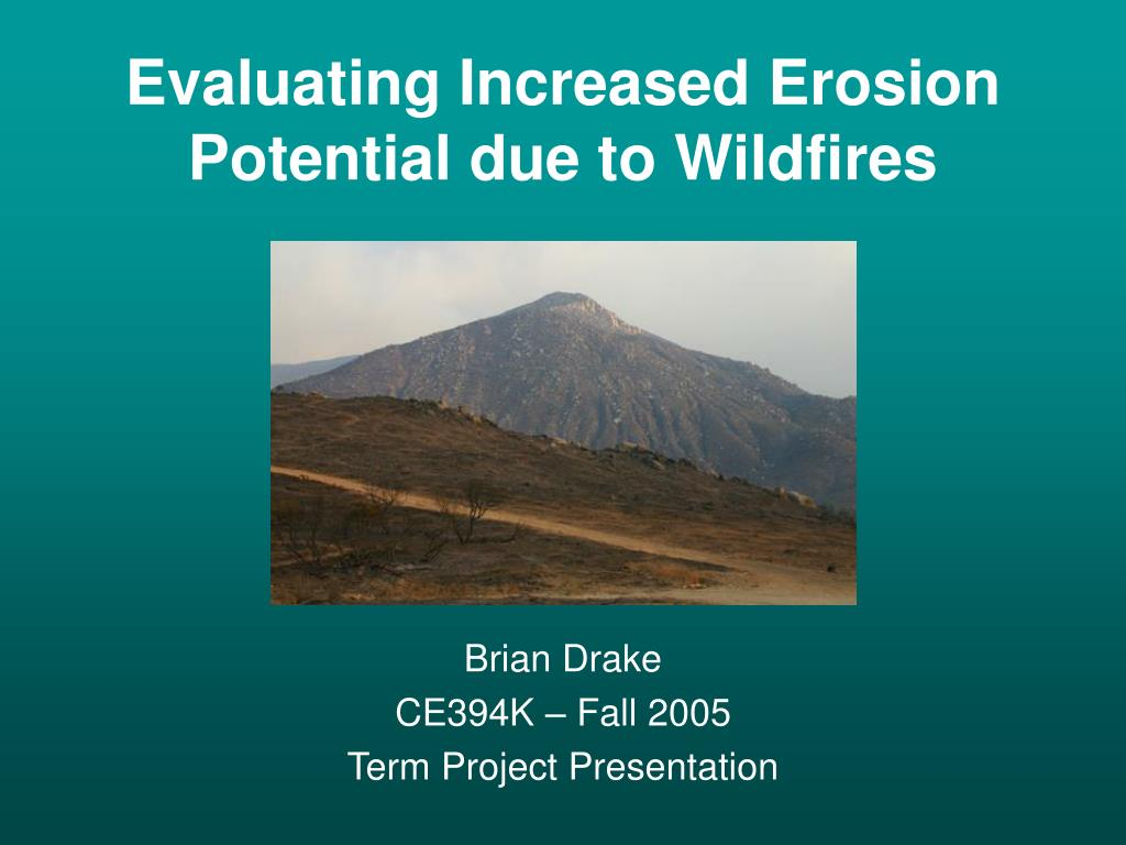 evaluating increased erosion potential due to wildfires l.