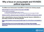 why a focus on young people and hiv aids political arguments