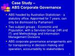 case study abs corporate governance